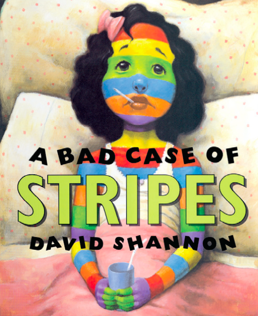 a bad case of stripes.