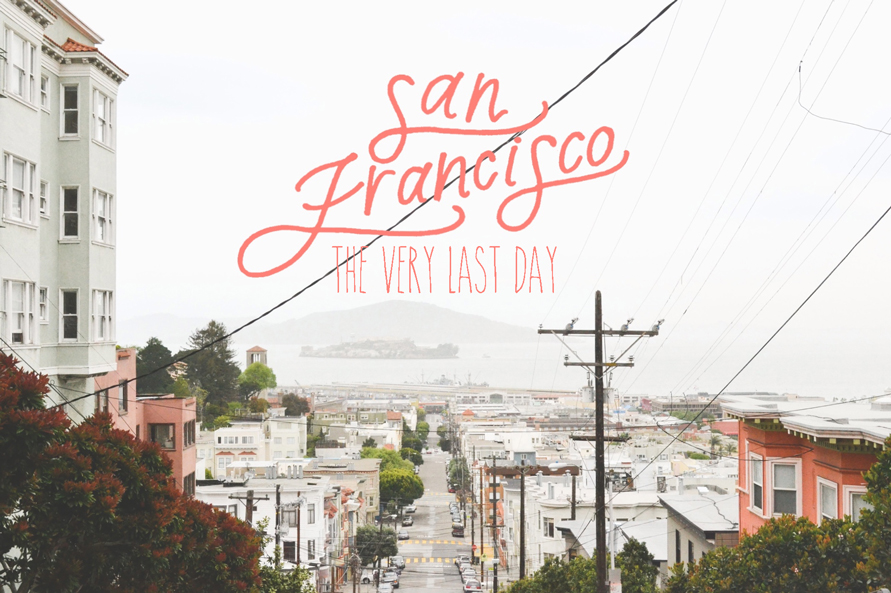 san-francisco--the-last-day
